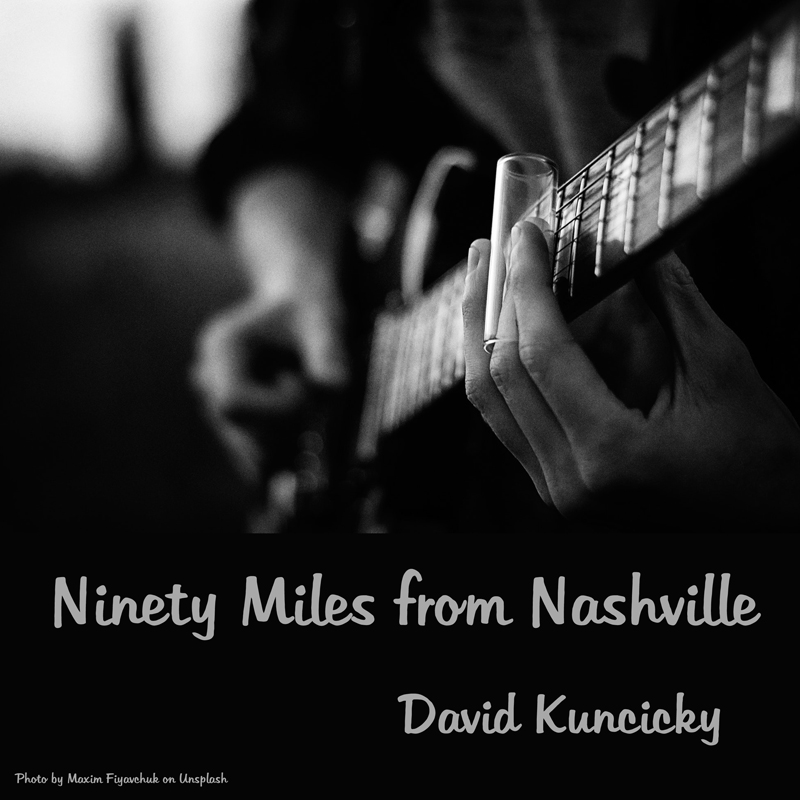 Ninety Miles From Nashville